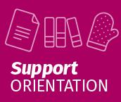 Support Orientation